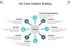 Life Cycle Analysis Building Ppt PowerPoint Presentation Layouts Influencers Cpb