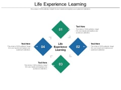 Life Experience Learning Ppt PowerPoint Presentation Icon Master Slide Cpb Pdf
