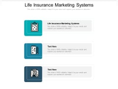 Life Insurance Marketing Systems Ppt PowerPoint Presentation Portfolio Demonstration Cpb Pdf