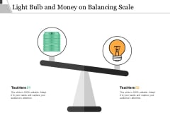 Light Bulb And Money On Balancing Scale Ppt PowerPoint Presentation Gallery Portrait