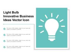 Light Bulb Innovative Business Ideas Vector Icon Ppt PowerPoint Presentation Professional Portrait