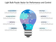 Light Bulb Puzzle Vector For Performance And Control Ppt PowerPoint Presentation Infographics Examples