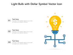 Light Bulb With Dollar Symbol Vector Icon Ppt PowerPoint Presentation File Guidelines PDF