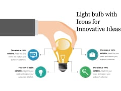 Light Bulb With Icons For Innovative Ideas Ppt PowerPoint Presentation Infographic Template Backgrounds