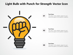 Light Bulb With Punch For Strength Vector Icon Ppt PowerPoint Presentation Gallery Layouts PDF