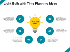 Light Bulb With Time Planning Ideas Ppt PowerPoint Presentation Portfolio Demonstration