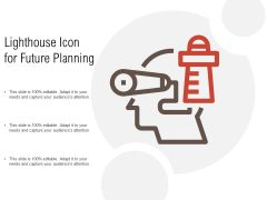 Lighthouse Icon For Future Planning Ppt PowerPoint Presentation File Formats PDF