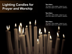Lighting Candles For Prayer And Worship Ppt PowerPoint Presentation Ideas Example Topics