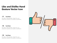 Like And Dislike Hand Gesture Vector Icon Ppt PowerPoint Presentation Infographics Slideshow PDF