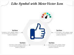 Like Symbol With Meter Vector Icon Ppt PowerPoint Presentation Infographics Rules PDF