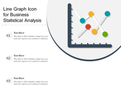 Line Graph Icon For Business Statistical Analysis Ppt PowerPoint Presentation Gallery Clipart Images PDF