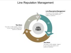 Line Reputation Management Ppt PowerPoint Presentation Show Files Cpb