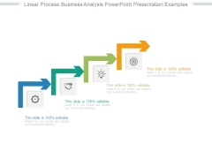 Linear Process Business Analysis Powerpoint Presentation Examples