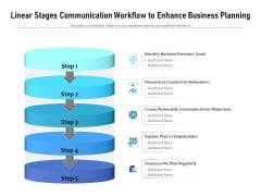 Linear Stages Communication Workflow To Enhance Business Planning Ppt PowerPoint Presentation Infographic Template Example File