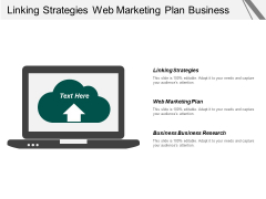 Linking Strategies Web Marketing Plan Business Business Research Ppt PowerPoint Presentation Example File