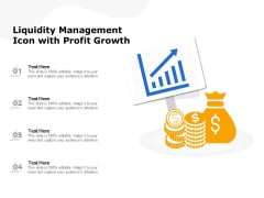 Liquidity Management Icon With Profit Growth Ppt PowerPoint Presentation File Templates PDF