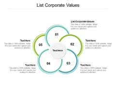 List Corporate Values Ppt PowerPoint Presentation Styles Inspiration Cpb