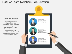 List For Team Members For Selection Powerpoint Template