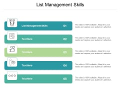 List Management Skills Ppt PowerPoint Presentation Pictures Design Ideas Cpb