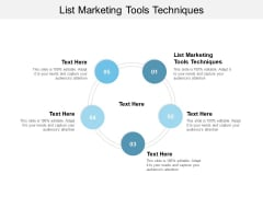 List Marketing Tools Techniques Ppt PowerPoint Presentation Model Structure Cpb