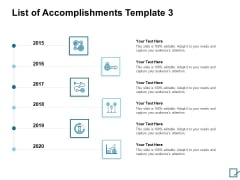 List Of Accomplishments 2015 To 2020 Ppt PowerPoint Presentation Show Summary