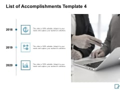 List Of Accomplishments Timeline Ppt PowerPoint Presentation Slides Graphic Images