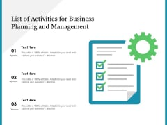 List Of Activities For Business Planning And Management Ppt PowerPoint Presentation File Templates PDF