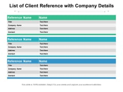 List Of Client Reference With Company Details Ppt PowerPoint Presentation Diagram Lists PDF