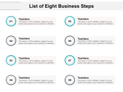 List Of Eight Business Steps Ppt PowerPoint Presentation Layouts Aids