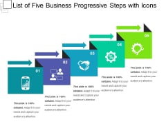 List Of Five Business Progressive Steps With Icons Ppt PowerPoint Presentation Gallery Slide Download PDF