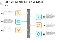 List Of Six Business Steps In Sequence Ppt PowerPoint Presentation Gallery Inspiration PDF