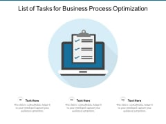 List Of Tasks For Business Process Optimization Ppt PowerPoint Presentation Gallery Show PDF