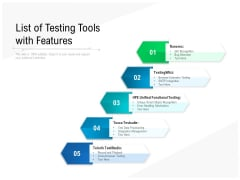 List Of Testing Tools With Features Ppt PowerPoint Presentation Outline Inspiration PDF
