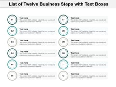 List Of Twelve Business Steps With Text Boxes Ppt PowerPoint Presentation File Slides