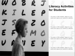 Literacy Activities For Students Ppt PowerPoint Presentation Infographics Example File