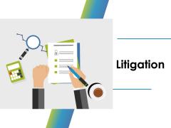 Litigation Ppt PowerPoint Presentation Styles Graphics