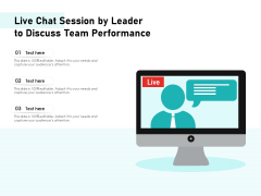 Live Chat Session By Leader To Discuss Team Performance Ppt PowerPoint Presentation Model Example Topics PDF