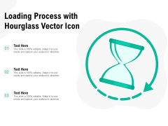 Loading Process With Hourglass Vector Icon Ppt PowerPoint Presentation Icon Deck
