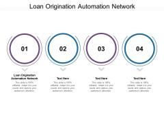 Loan Origination Automation Network Ppt PowerPoint Presentation Inspiration Files Cpb Pdf