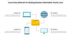 Local Area Network For Sharing Business Information Vector Icon Ppt PowerPoint Presentation Gallery Graphics PDF