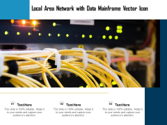 Local Area Network With Data Mainframe Vector Icon Ppt PowerPoint Presentation Inspiration Outline PDF