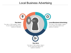 Local Business Advertising Ppt PowerPoint Presentation Ideas Background Designs Cpb