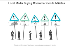 Local Media Buying Consumer Goods Affiliates Ppt PowerPoint Presentation Show Guide Cpb