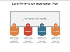 Local Performance Improvement Plan Ppt PowerPoint Presentation Model Show Cpb