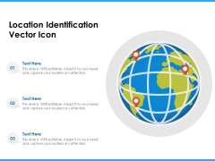 Location Identification Vector Icon Ppt PowerPoint Presentation File Example Introduction PDF
