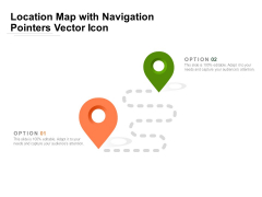 Location Map With Navigation Pointers Vector Icon Ppt PowerPoint Presentation File Ideas