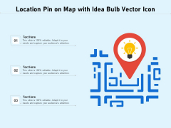 Location Pin On Map With Idea Bulb Vector Icon Ppt PowerPoint Presentation File Summary PDF