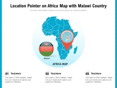 Location Pointer On Africa Map With Malawi Country Ppt PowerPoint Presentation Ideas Background Image PDF