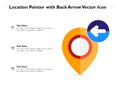 Location Pointer With Back Arrow Vector Icon Ppt PowerPoint Presentation File Templates PDF