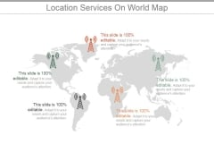 Location Services On World Map Ppt PowerPoint Presentation Templates